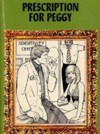 prescription for peggy - adult erotica (ebook)-9788827534830