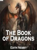 the book of dragons (ebook)-edith nesbit-9788893453530