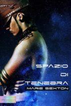 spazio di tenebra (ebook) 9788898426430