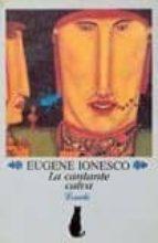 la cantante calva/ jacobo o la sumisión/ el porvenir esta en los huevos-eugene ionesco-9789500303330