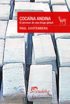 cocaína andina (ebook) paul gootenberg 9789502326030