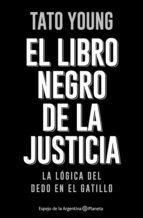 el libro negro de la justicia (ebook) tato young 9789504961130