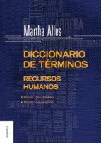 diccionario de términos de recursos humanos (ebook)-martha alles-9789506416430
