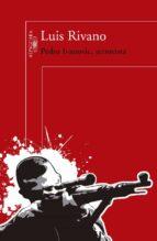 pedro ivanovic, terrorista (ebook)-luis rivano-9789569583230