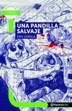 una pandilla salvaje (ebook)-erik zúñiga-9789584271730
