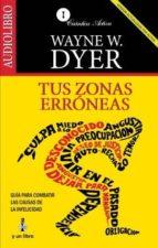 tus zonas erroneas (audiolibro)-wayne w. dyer-9789685163330