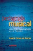 pedagogia musical: dos decadas de pensamiento y accion educativa-violeta hemsy de gainza-9789870002130