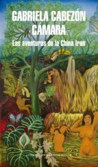 las aventuras de la china iron (ebook)-gabriela cabezon camara-9789873987830