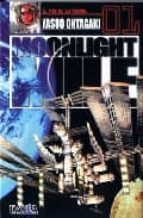 moonlight mile 01: el fin de la tierra yasup ohtagaki 9789875621930