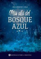 más allá del bosque azul (ebook)-alejandra vals-9789877116830