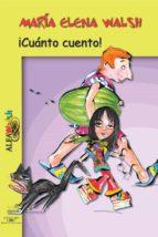 ¡cuánto cuento! (ebook)-maria elena walsh-9789877381030