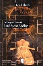 la compañia visionaria: lord byron shelley harold bloom 9789879396230