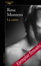 la carne (ejemplar firmado por la autora)-rosa montero-2910019981840
