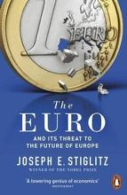 the euro and its threat to the future of europe-joseph e. stiglitz-9780141983240