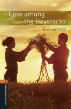 oxford bookworms library 2. love among the haystacks (+ mp3) 9780194637640