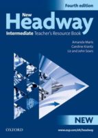 new headway: intermediate fourth edition: teacher s resource book 9780194768740
