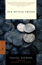 El libro de Our mutual friend autor CHARLES DICKENS DOC!