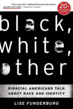 El libro de Black, white, other autor LISE FUNDERBURG DOC!