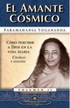 el amante cosmico: como percibir a dios en la vida diaria-paramahansa yogananda-9780876122440