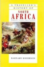 A traveller's history of north africa Libros para descargar gratis en línea