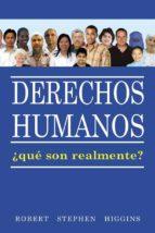 derechos humanos, ¿qué son realmente? (ebook)-9780981063140