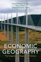 economic geography (ebook)-pierre-philippe combes-thierry mayer-jacques-françois thisse-9781400842940