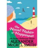 the novel habits of happiness alexander mccall smith 9781408706640