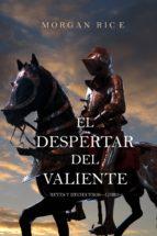 el despertar del valiente (reyes y hechiceros—libro 2) (ebook) morgan rice 9781632913340