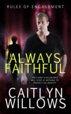 always faithful (ebook)-caitlyn willows-9781786862440