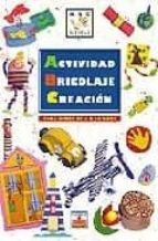 actividad. bricolaje, creacion: para niños de 6 a 10 años-9782215070740