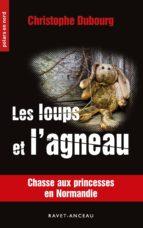 les loups et l'agneau (ebook)-9782359736540