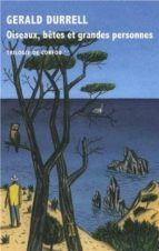 trilogie de corfou (vol. 2): oiseaux, betes et grandes personnes-gerald durrell-9782710370840