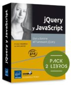 jquery y javascript: pack de 2 libros: use y domine el framework jquery luc van lancker christian vigouroux 9782746098640