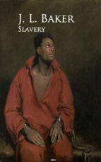 slavery (ebook)-j. l. baker-9783736419940