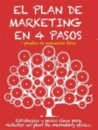 el plan de marketing en 4 pasos. estrategias y pasos clave para redactar un plan de marketing eficaz. (ebook)-stefano calicchio-9786050421040