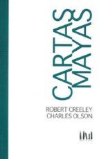 cartas mayas robert creeley charles olson 9786077742340