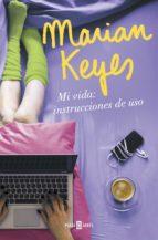 mi vida: instrucciones de uso-marian keyes-9788401018640