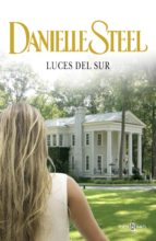 luces del sur (ebook)-danielle steel-9788401342240