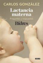 lactancia materna (ser padres) carlos gonzalez 9788403515840