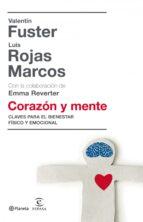 corazón y mente (ebook)-luis rojas marcos-valentin fuster-9788408096740