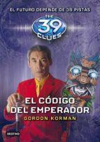 the 39 clues 8: el codigo del emperador gordon korman 9788408108740
