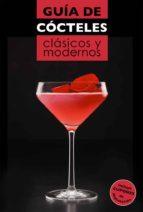guia de cocteles clasicos y modernos hector henche 9788408132240