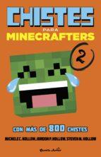 minecraft. chistes para minecrafters 2 michele c. hollow jordon p. hollow 9788408155140