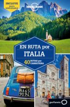 en ruta por italia 2018 (2ª ed.) (lonely planet) duncan garwood paula hardy 9788408175940