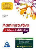 administrativo de la junta de andalucia turno libre: test-9788414203040