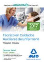 tecnico en cuidados auxiliares de enfermeria del servicio aragones de salud. temario comun-9788414204740
