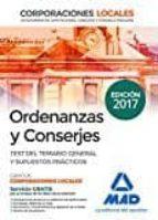 ORDENANZAS Y CONSERJES DE CORPORACIONES LOCALES. TEST DEL TEMARIO GENERAL Y SUPUESTOS PRÁCTICOS