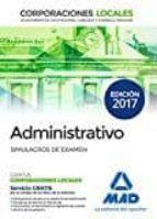administrativos de las corporaciones locales. simulacros de examen-9788414206140
