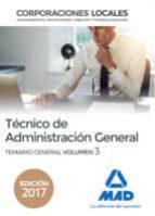 tecnico de administracion general de corporaciones locales. temario general (vol. 3) 9788414209240