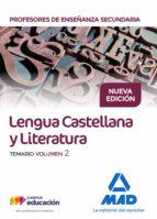 cuerpo de profesores de enseñanza secundaria. lengua castellana y literatura. temario. volumen 2-9788414212240
